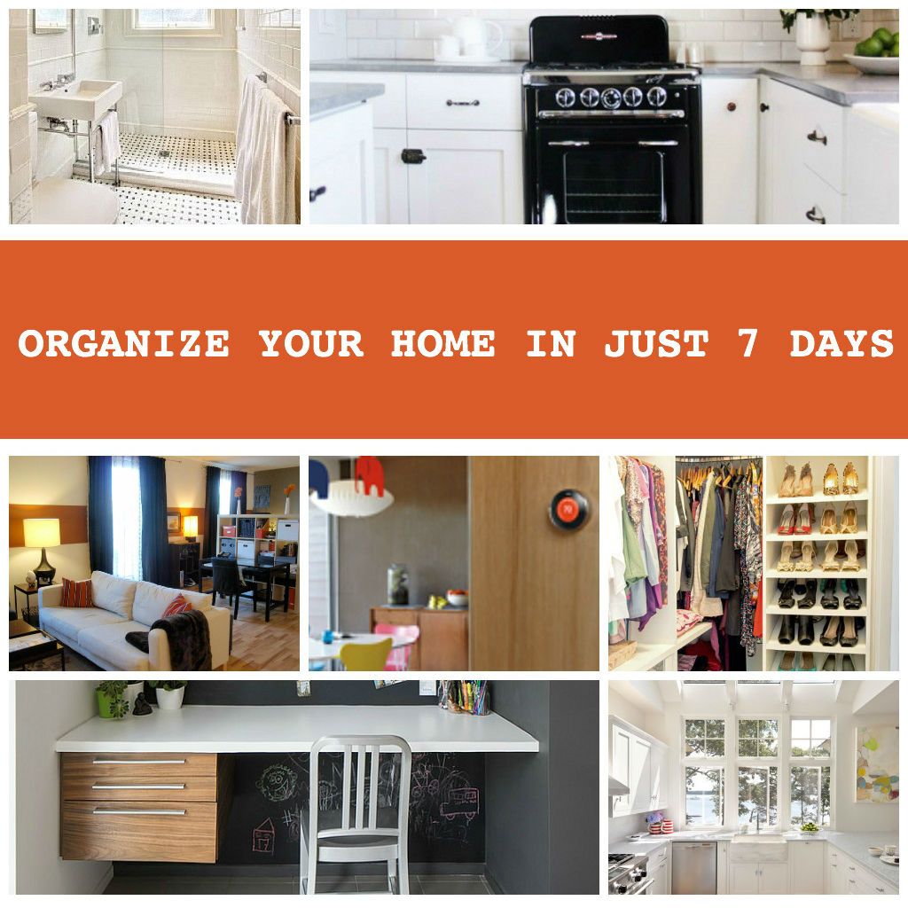 Organize Your Home in Just 7 Days